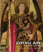 GOTHIC ART IN THE MNAC COLLECTIONS