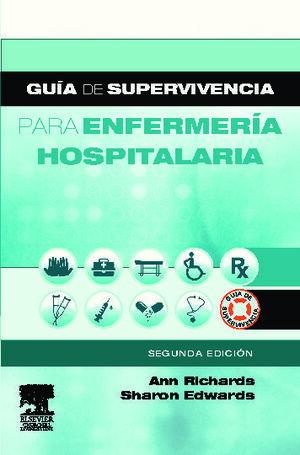 GUÍA DE SUPERVIVENCIA PARA ENFERMERÍA HOSPITALARIA