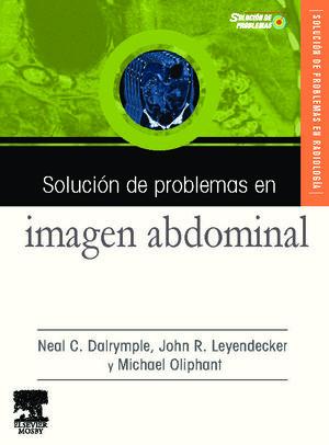 SOLUCIÓN DE PROBLEMAS EN IMAGEN ABDOMINAL + CD-ROM