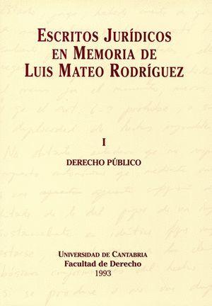 ESCRITOS JURÍDICOS EN MEMORIA DE LUIS MATEO RODRÍGUEZ