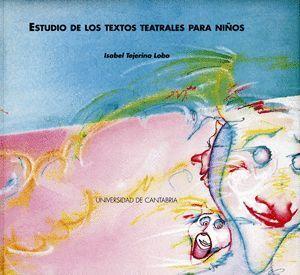 ESTUDIO DE LOS TEXTOS TEATRALES PARA NIÑOS