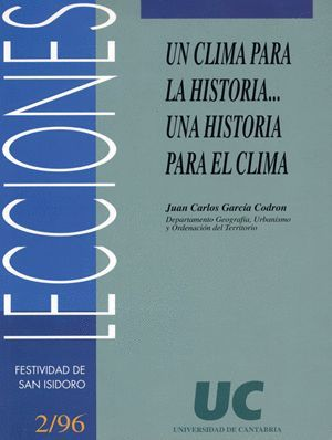 UN CLIMA PARA LA HISTORIA...UNA HISTORIA PARA EL CLIMA