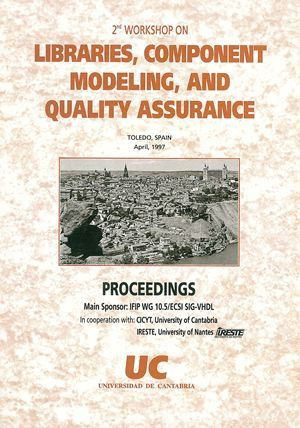 2ND WORKSHOP ON LIBRARIES, COMPONENT MODELING AND QUALITY ASSURANCE