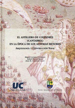 EL ASTILLERO DE COLINDRES (CANTABRIA) EN LA ÉPOCA DE LOS AUSTRIAS MENORES