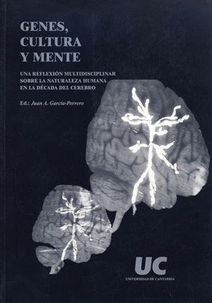 GENES, CULTURA Y MENTE
