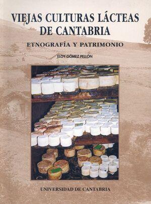 VIEJAS CULTURAS LÁCTEAS DE CANTABRIA