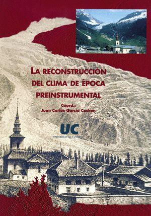 LA RECONSTRUCCIÓN DEL CLIMA DE ÉPOCA PREINSTRUMENTAL