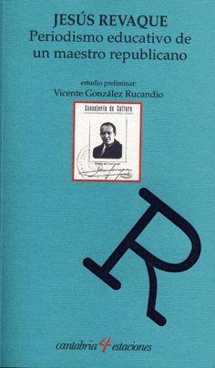 PERIODISMO EDUCATIVO DE UN MAESTRO REPUBLICANO (1922-1936)