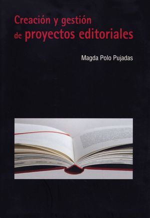 CREACIÓN Y GESTIÓN DE PROYECTOS EDITORIALES