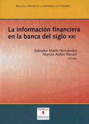 LA INFORMACIÓN FINANCIERA EN LA BANCA DEL SIGLO XXI