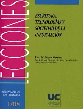 ESCRITURA, TECNOLOGÍA Y SOCIEDAD DE LA INFORMACIÓN
