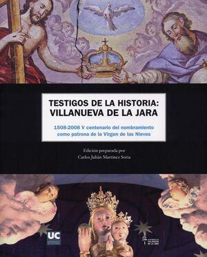 TESTIGOS DE LA HISTORIA: VILLANUEVA DE LA JARA