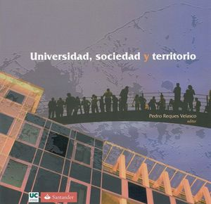 UNIVERSIDAD, SOCIEDAD Y TERRITORIO