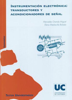 INSTRUMENTACIÓN ELECTRÓNICA: TRANSDUCTORES Y ACONDICIONADORES DE SEÑAL
