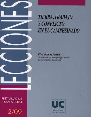 TIERRA, TRABAJO Y CONFLICTO EN EL CAMPESINADO