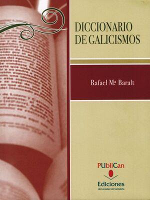 DICCIONARIO DE GALICISMOS