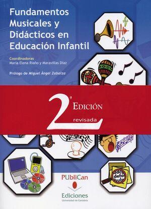FUNDAMENTOS MUSICALES Y DIDÁCTICOS EN EDUCACIÓN INFANTIL (2ª EDICIÓN)