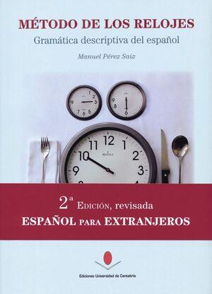 MÉTODO DE LOS RELOJES (2ª EDICIÓN REVISADA Y AMPLIADA)