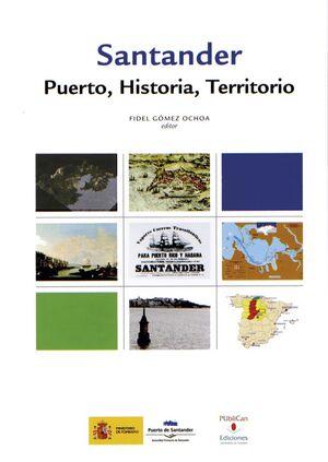 SANTANDER. PUERTO, HISTORIA Y TERRITORIO