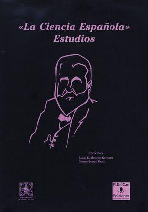 LA CIENCIA ESPAÑOLA. ESTUDIOS