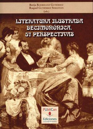 LITERATURA ILUSTRADA DECIMONÓNICA. 57 PERSPECTIVAS