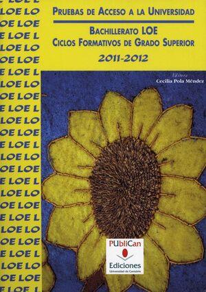 PRUEBAS DE ACCESO A LA UNIVERSIDAD, 2011-2012