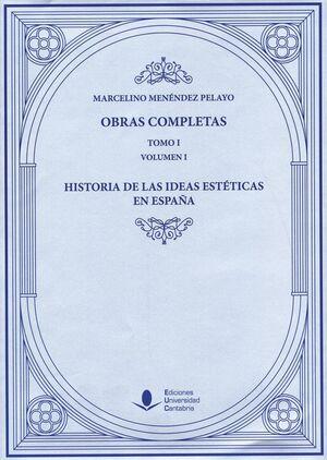 HISTORIA DE LAS IDEAS ESTÉTICAS EN ESPAÑA (3 VOLÚMENES)