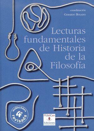 LECTURAS FUNDAMENTALES DE HISTORIA DE LA FILOSOFÍA (4ª ED.)