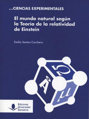 EL MUNDO NATURAL SEGÚN LA TEORÍA DE LA RELATIVIDAD DE EINSTEIN