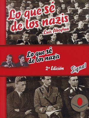 LO QUE SÉ DE LOS NAZIS