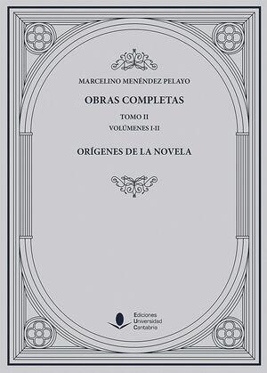 OBRAS COMPLETAS (TOMO II): ORÍGENES DE LA NOVELA (2 VOLÚMENES)