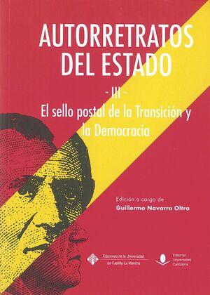 AUTORRETRATOS DEL ESTADO (III). EL SELLO DE LA TRANSICIÓN Y LA DEMOCRACIA