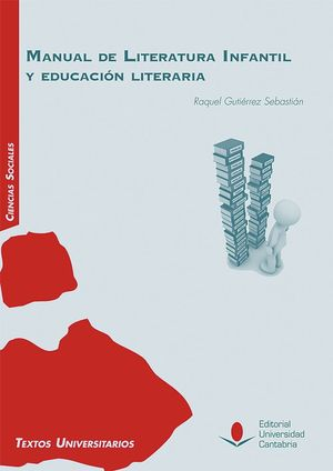MANUAL DE LITERATURA INFANTIL Y EDUCACIÓN LITERARIA