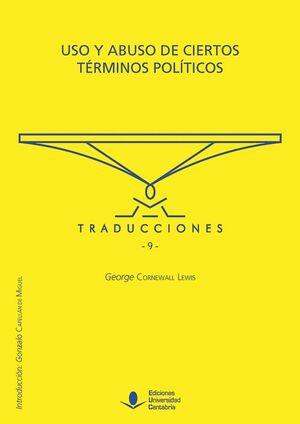 USO Y ABUSO DE CIERTOS TÉRMINOS POLÍTICOS