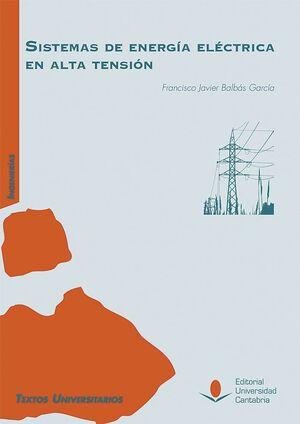SISTEMAS DE ENERGÍA ELÉCTRICA EN ALTA TENSIÓN