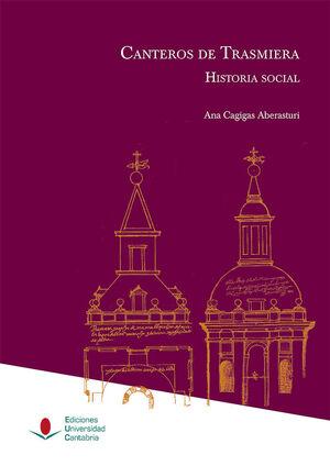 CANTEROS DE TRASMIERA: HISTORIA SOCIAL