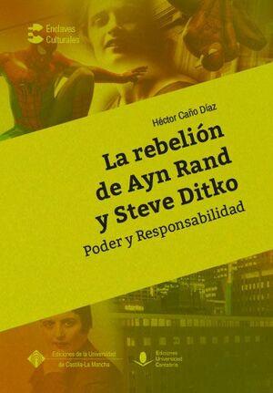 LA REBELIÓN DE AYN RAND Y STEVE DITKO