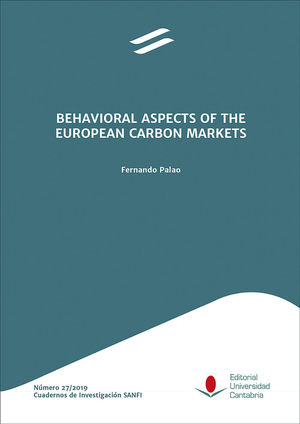 BEHAVIORAL ASPECTS OF THE EUROPEAN CARBON MARKETS