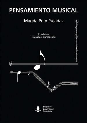 PENSAMIENTO MUSICAL, 2ª EDICIÓN REVISADA Y AUMENTADA