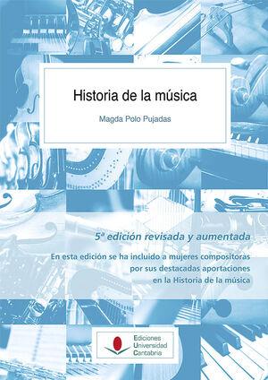 HISTORIA DE LA MÚSICA (5ª EDICIÓN REVISADA Y AUMENTADA)