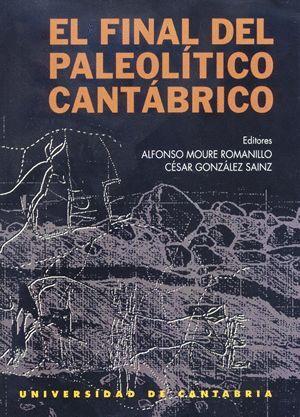 EL FINAL DEL PALEOLÍTICO CANTÁBRICO