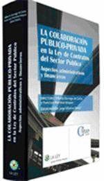 LA COLABORACIÓN PÚBLICO-PRIVADA EN LA LEY DE CONTRATOS DEL SECTOR PÚBLICO