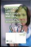 LA RELACIÓN LABORAL DEL RESIDENTE SANITARIO