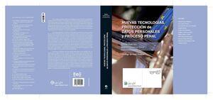NUEVAS TECNOLOGÍAS, PROTECCIÓN DE DATOS PERSONALES Y PROCESO PENAL