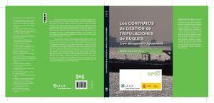 LOS CONTRATOS DE GESTIÓN DE TRIPULACIONES DE BUQUES: CREW MANAGEMENT AGREEMENTS