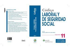CÓDIGO LABORAL Y DE SEGURIDAD SOCIAL 2011