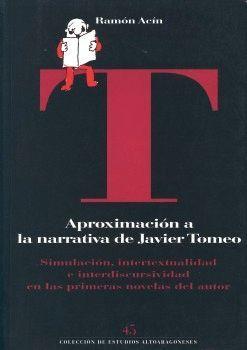 APROXIMACIÓN A LA NARRATIVA DE JAVIER TOMEO