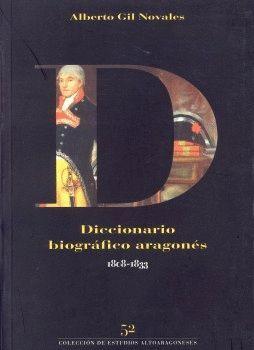 DICCIONARIO BIOGRÁFICO ARAGONÉS: 1808-1833