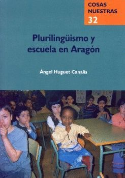 PLURILINGÜISMO Y ESCUELA EN ARAGÓN