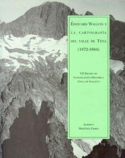 ÉDOUARD WALLON Y LA CARTOGRAFÍA DEL VALLE DE TENA